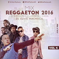 Mix Reggaeton 2016 vol4 peq