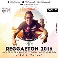 Mix Reggaeton 2016 vol7 peq