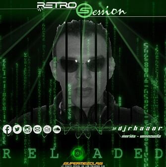 Retro Session Reloaded Marzo 2017 Super Mezclas