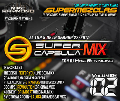 SuperCapsulaMix de Dj Mike Raymond Volumen 102