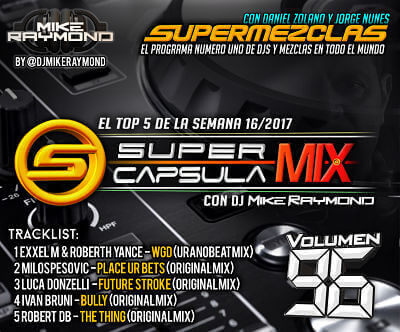 SuperCapsulaMix de Dj Mike Raymond Volumen 96