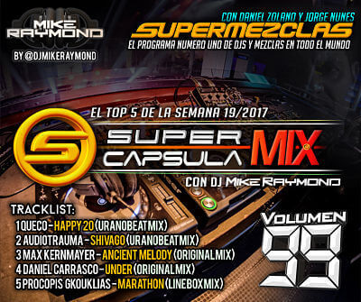 SuperCapsulaMix de Dj Mike Raymond Volumen 99
