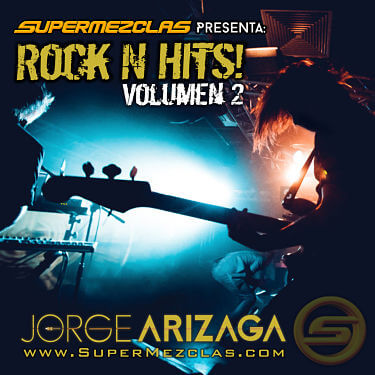 Dj Jorge Arizaga - Rock N Hits! Vol 2