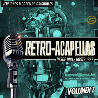 Retro Acapellas SuperMezclas Volumen 2