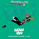 Major Lazer Lean On Featuring Mo y Dj Snake VERSION ACAPELLA STUDIO
