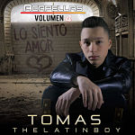 Tomas The Latin Boy Lo Siento Amor VERSION ACAPELLA STUDIO