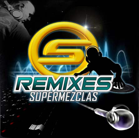Remixes SuperMezclas.com