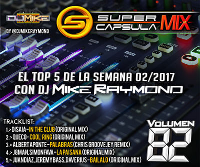 Super Capsula Mix - Dj Mike Raymond SCM 82