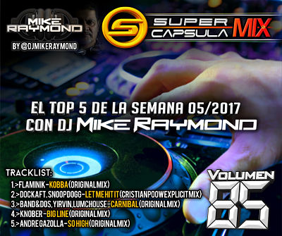 Super Capsula Mix - Dj Mike Raymond SCM 85