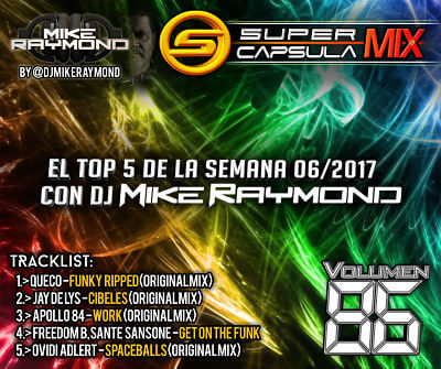 Super Capsula Mix - Dj Mike Raymond SCM 86