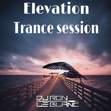 Dj Ron le Blanc Trance Elevation Session