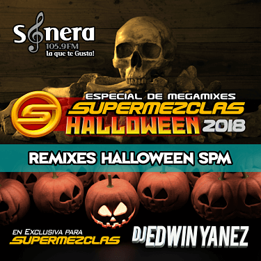 DJ EDWIN YANEZ - REMIXES HALLOWEEN MIX