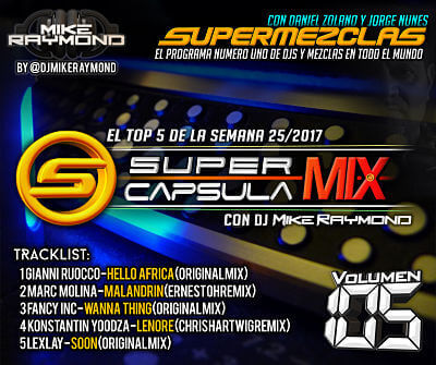SuperCapsulaMix de Dj Mike Raymond Volumen 105