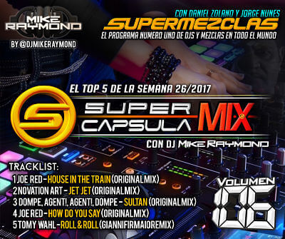 SuperCapsulaMix de Dj Mike Raymond Volumen 106