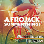 Afrojack Summerthing Featuring Mike Taylor - VERSION ACAPELLA STUDIO