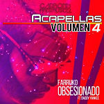 Farruko - Obsesionado VERSION ACAPELLA STUDIO