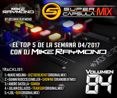 Super Capsula Mix - Dj Mike Raymond SCM 84
